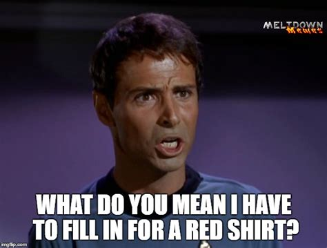 Star Trek Tos Memes - star trek red shirts imgflip