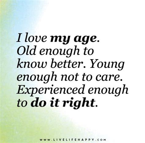 awesome aging happier healthier smarter and younger than yesterday books i my age enough to better enough not