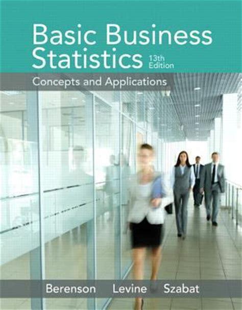 basic business statistics plus new mystatlab with pearson