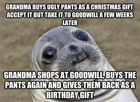 Meme Grandmother Gifts - livememe com uncomfortable situation seal