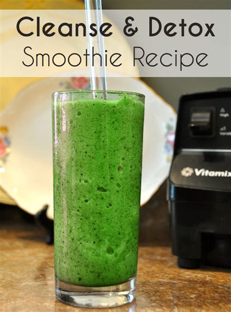 Living Clay Detox Directions Green Smoothie by Cleanse Detox Smoothie Recipe The Eco Friendly Family