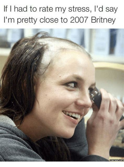 Shaved Head Meme - 25 best memes about brittany spears shaving her head