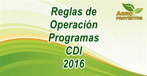 reglas de operacion para el programa prospera 2016 reglas de operaci 243 n de programas proyectos y subsidios