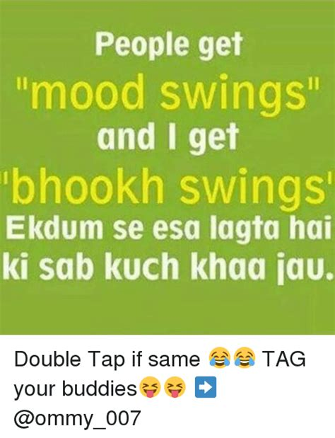 i get mood swings funny dekh bhai and mood memes of 2017 on sizzle