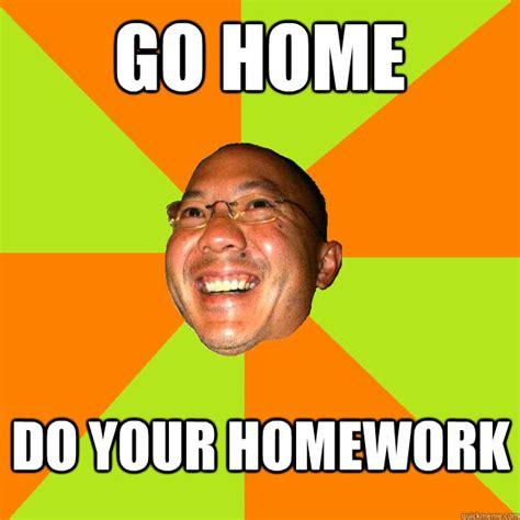 Do Your Meme - do your homework meme memes