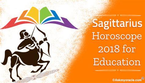 sagittarius education horoscope 2018 students horoscope 2018