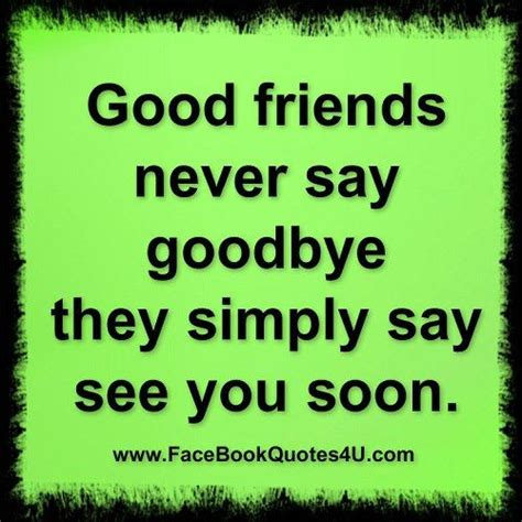 Saying Goodbye To Smith by 171 Best Images About Friendship Quotes On