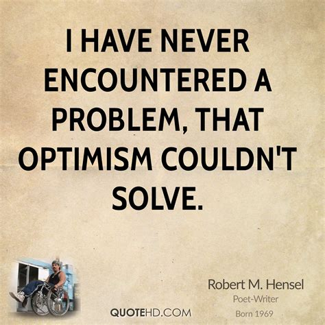 optimistic quotes 62 all time best optimism quotes and sayings