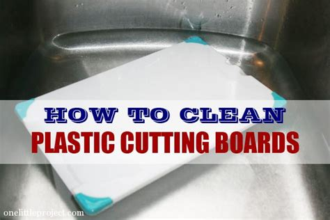 how to clean acrylic how to clean plastic cutting boards