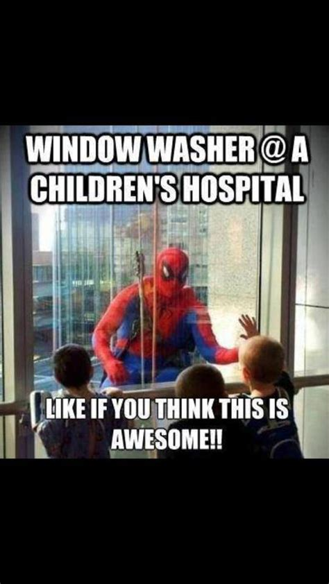 Funny Hospital Memes - window washer at a childrens hospital meme collection