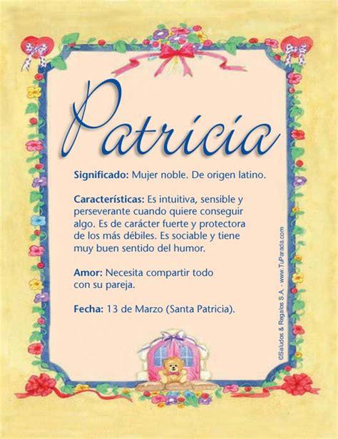 imagenes figurativas con nombre patricia significado del nombre patricia nombres