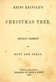 kris kringle trees kriss kringle s tree 1847 edition open library