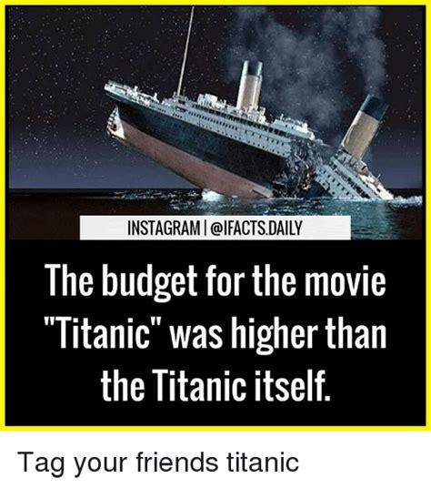 Film Titanic Budget | funny budget memes of 2017 on sizzle bad