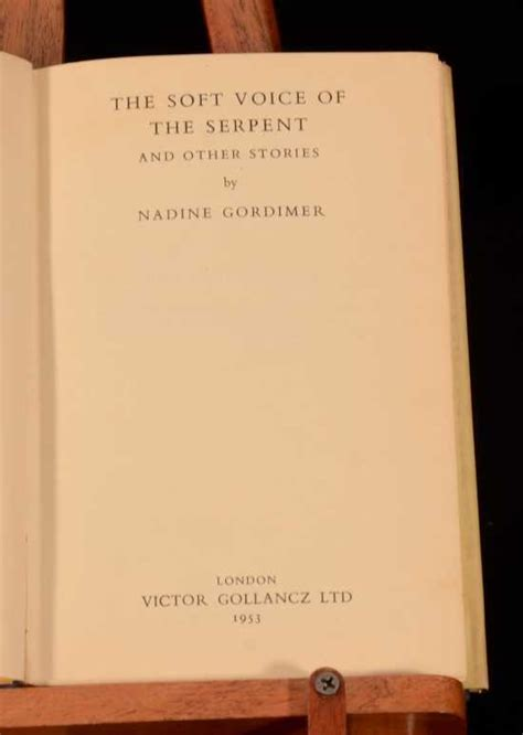 Soft Voice Of The Serpent Essay by The Soft Voice Of The Serpent By Nadine Gordimer 1953 Victor Gollancz 7 5 Quot By 5
