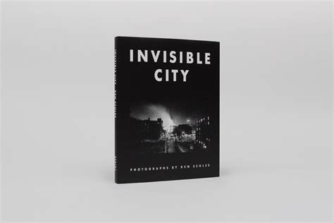 Invisible City invisible city ken schles steidl verlag