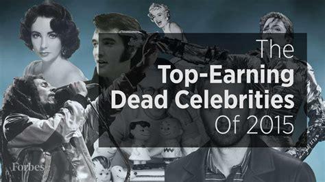 top dead celebrities the top earning dead celebrities of 2016 forbes real