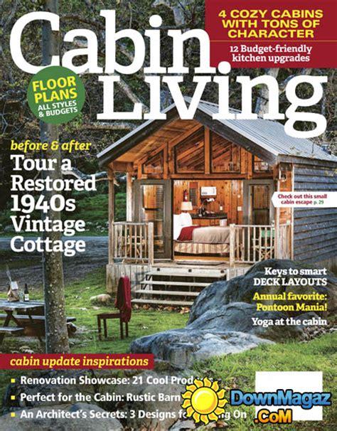 cabin magazine cabin living 05 06 2017 187 pdf magazines