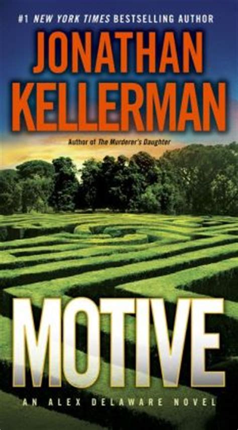 serious motives books motive alex delaware series 30 by jonathan kellerman