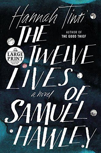 pdf the twelve lives of samuel hawley a novel random house large print 免费电子图书下载
