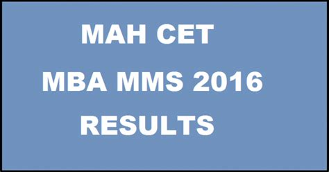 Mba Official Website by Mah Mba Cet Result 2016 Maharashtra Merit List Cut