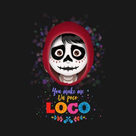 coco un poco loco mp3 you make me un poco loco coco kids t shirt teepublic