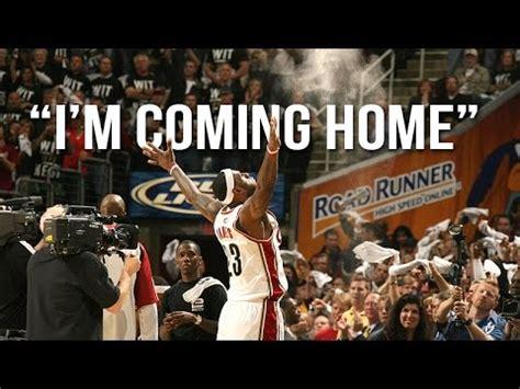 lebron quot i m coming home quot ᴴᴰ