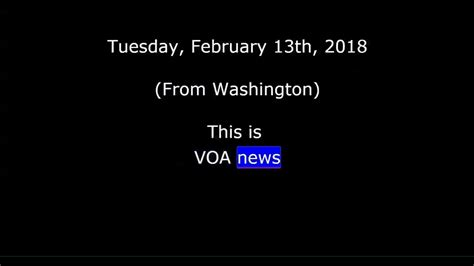 www voa news voa news for tuesday february 13th 2018