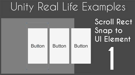 unity layout element tutorial unity 5 ui tutorial scroll rect snap to element part