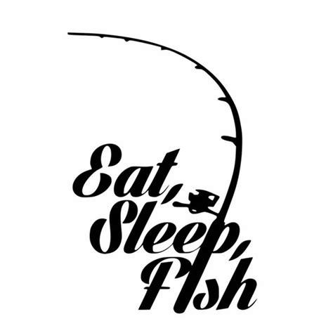 Bass Fishing Home Decor Aliexpress Com Buy Fishing Sticker Name Fish Eat Sleep