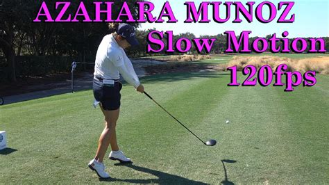 azahara munoz golf swing azahara munoz 120fps offset dtl driver golf swing 1080 hd