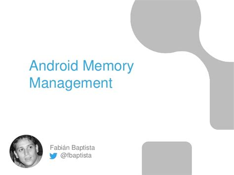 android memory management memory management in andoid