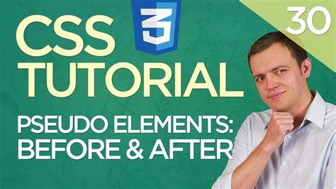 css tutorial for beginners with exles video css3 tutorial for beginners 30 before and after pseudo