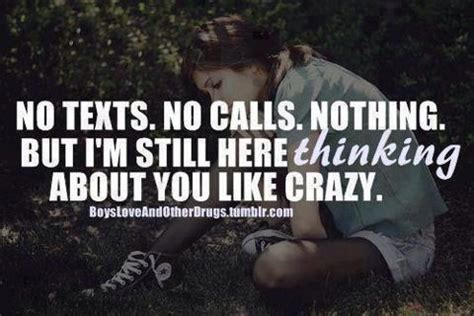 no texts no calls nothing but im still here thinking about you no texts no calls nothing but i m still here thinking