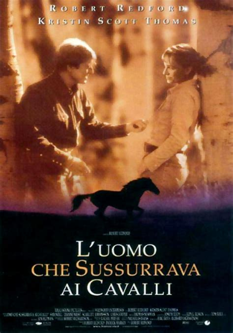 luomo che metteva in l uomo che sussurrava ai cavalli film 1998
