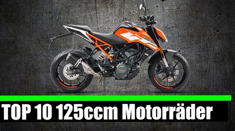 125er Motorrad 2017 top 10 125 ccm motorr 196 der 2017