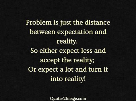 problem    distance  expectation inspirational quotes  image