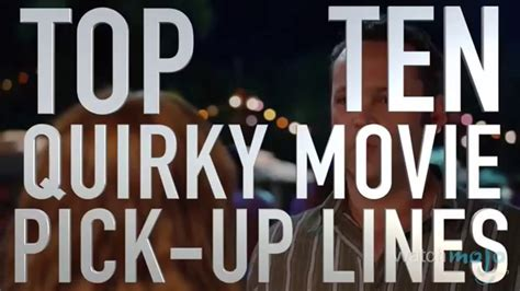 film pick up top 10 quirky movie pick up lines quickie youtube