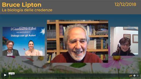 La Biologia Delle Credenze Bruce Lipton by Think Beyond Your Genes December 2018 Bruce Lipton