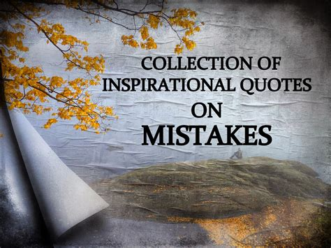 8 Inspirational Sayings by Learning From Mistakes Quotes Inspirational Quotesgram