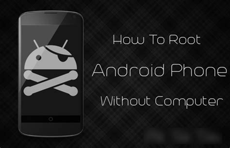 root android no computer 2 methods to root android phones without computer all tech board