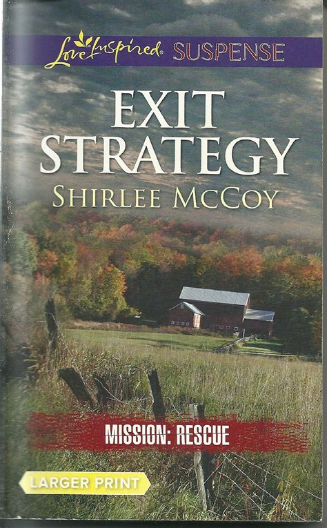mojave rescue inspired suspense books exit strategy mission rescue bk 3 shirlee mccoy