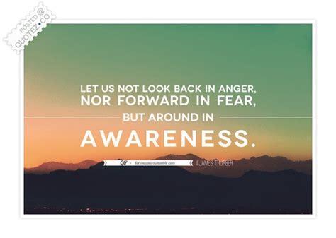 awareness quotes quotes about awareness quotationof