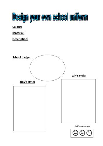 Design Your Own School Uniform By Kayld Teaching Resources Tes Create Your Own Worksheet Template