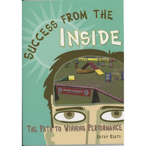 success is an inside success from the inside
