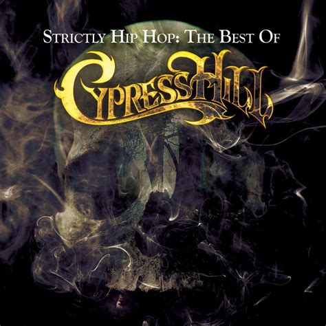 cypress hill mp3 strictly hip hop the best of cypress hill mp3 buy