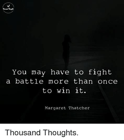 7 Fights You May Had by You May To Fight A Battle More Than Once To Win It