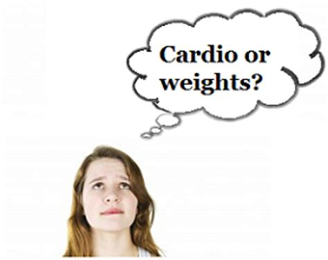Should I Do Cardio Or Weights To Get Lean by Cardio Before Or After Weights What S Better For Weight Loss