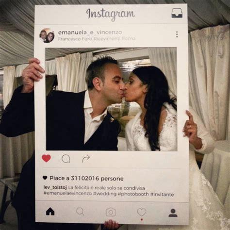 cornici foto instagram photobooth organizzazione matrimonio forum matrimonio