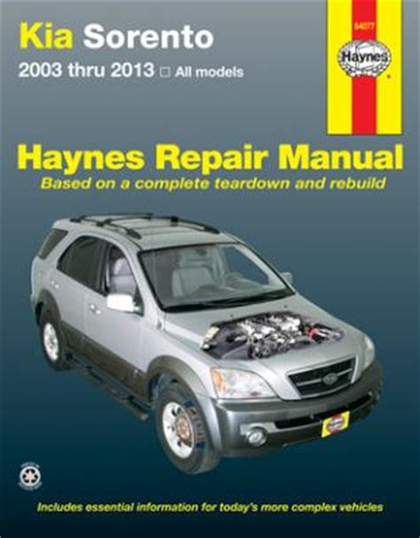 2004 Kia Repair Manual Kia Sorento 2003 2013 Haynes Repair Manual