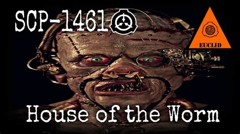 The Broken God scp 1461 house of the worm object class euclid church